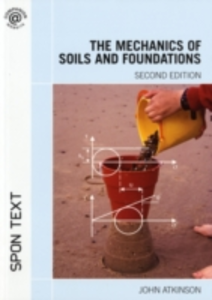 Ebook in inglese Mechanics of Soils and Foundations, Second Edition Atkinson, John