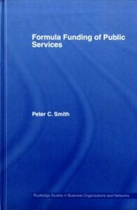 Ebook in inglese Formula Funding of Public Services Smith, Peter C.