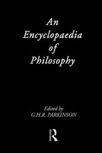 Foto Cover di Encyclopedia of Philosophy, Ebook inglese di G.H.R. Parkinson, edito da Taylor and Francis