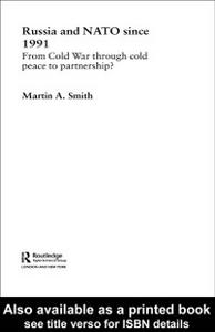 Ebook in inglese Russia and NATO since 1991 Smith, Martin