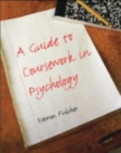 Ebook in inglese Guide to Coursework in Psychology Fulcher, Eamon
