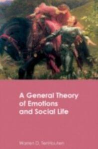 Ebook in inglese General Theory of Emotions and Social Life TenHouten, Warren D.