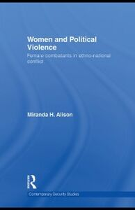 Ebook in inglese Women and Political Violence Alison, Miranda