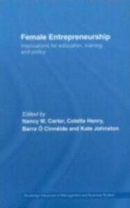 Foto Cover di Female Entrepreneurship, Ebook inglese di AA.VV edito da Taylor and Francis