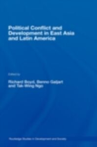 Ebook in inglese Political Conflict and Development in East Asia and Latin America -, -