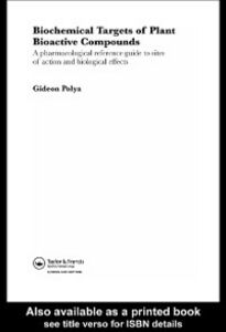Ebook in inglese Biochemical Targets of Plant Bioactive Compounds Polya, Gideon