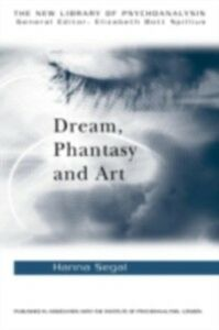Foto Cover di Dream Phantasy & Art, Ebook inglese di Hanna Segal, edito da Taylor and Francis