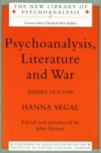 Ebook in inglese Psychoanalysis Lit & War Papers Segal, Hanna