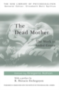Ebook in inglese Dead Mother:Work Andre Green -, -