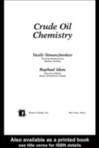 Foto Cover di Crude Oil Chemistry, Ebook inglese di Raphael Idem,Vasily Simanzhenkov, edito da CRC Press