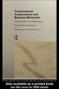 Foto Cover di Transnational Corporations and Business Networks, Ebook inglese di Henry Wai-Chung Yeung, edito da Taylor and Francis