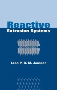 Foto Cover di Reactive Extrusion Systems, Ebook inglese di Leon P.B.M. Janssen, edito da CRC Press