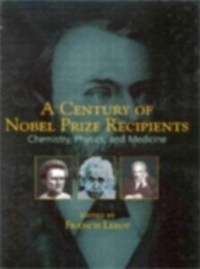 Foto Cover di Century of Nobel Prize Recipients, Ebook inglese di Francis Leroy, edito da CRC Press