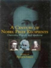 Century of Nobel Prize Recipients