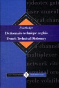 Foto Cover di French Tec Dict E-F V2, Ebook inglese di  edito da Taylor and Francis