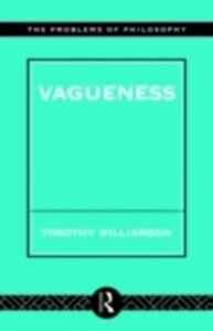 Foto Cover di Vagueness, Ebook inglese di Timothy Williamson, edito da Taylor and Francis