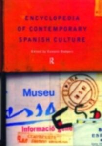 Ebook in inglese Encyclopedia of Contemporary Spanish Culture -, -