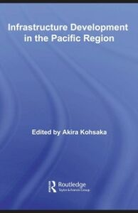 Ebook in inglese Infrastructure Development in the Pacific Region -, -