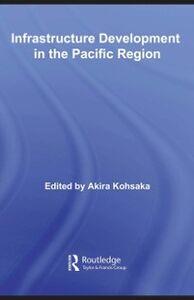 Foto Cover di Infrastructure Development in the Pacific Region, Ebook inglese di  edito da Taylor and Francis