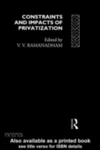 Ebook in inglese Constraints and Impacts of Privatisation -, -