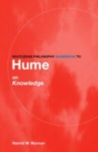 Foto Cover di Routledge Philosophy GuideBook to Hume on Knowledge, Ebook inglese di  edito da Taylor and Francis