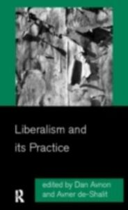 Ebook in inglese Liberalism and its Practice
