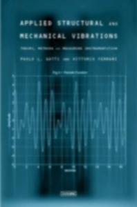 Ebook in inglese Applied Structural and Mechanical Vibrations Gatti, Paolo L.