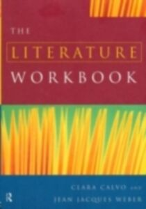 Ebook in inglese Literature Workbook Calvo, Clara , Weber, Jean Jacques