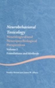 Ebook in inglese Neurobehavioral Toxicology: Neurological and Neuropsychological Perspectives, Volume I Albers, James W. , Berent, Stanley