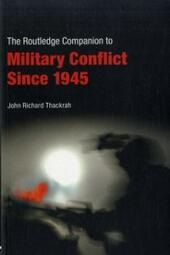 Routledge Companion to Military Conflict since 1945