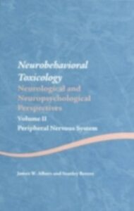 Ebook in inglese Neurobehavioral Toxicology: Neurological and Neuropsychological Perspectives, Volume II Albers, James W. , Berent, Stanley