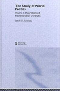 Foto Cover di Study of World Politics, Ebook inglese di James N. Rosenau, edito da Taylor and Francis