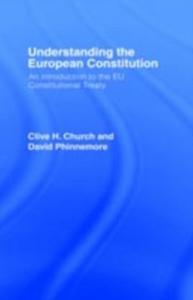 Ebook in inglese Understanding the European Constitution Church, Clive H. , Phinnemore, David