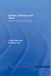 Ebook in inglese Gender, Ethnicity and Place Peake, Linda , Trotz, D. Alissa