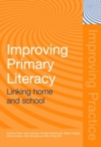 Ebook in inglese Improving Primary Literacy Andrews, Jane , Feiler, Anthony , Greenhough, Pamela , Hughes, Martin