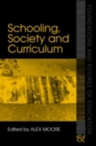 Ebook in inglese Schooling, Society and Curriculum