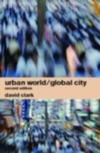 Ebook in inglese Urban World/Global City -, -