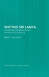 Foto Cover di Writing Sri Lanka, Ebook inglese di Minoli Salgado, edito da Taylor and Francis