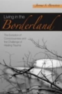 Ebook in inglese Living in the Borderland Bernstein, Jerome S.
