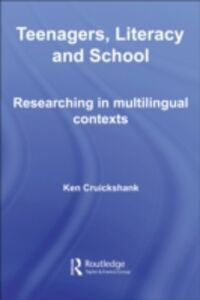 Ebook in inglese Teenagers, Literacy and School Cruickshank, Ken