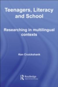 Ebook in inglese Teenagers, Literacy and School Cruickshank, Ken