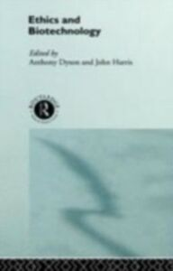 Foto Cover di Ethics & Biotechnology, Ebook inglese di Dyson,Harris, edito da Taylor and Francis
