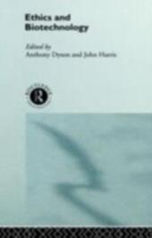 Ethics & Biotechnology