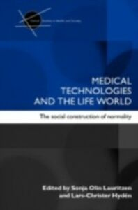 Ebook in inglese Medical Technologies and the Life World -, -