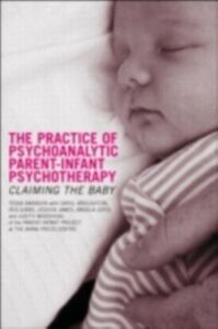 Foto Cover di Practice of Psychoanalytic Parent-Infant Psychotherapy, Ebook inglese di AA.VV edito da Taylor and Francis
