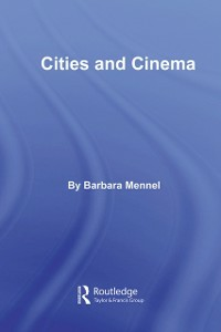 Ebook in inglese Cities and Cinema Mennel, Barbara