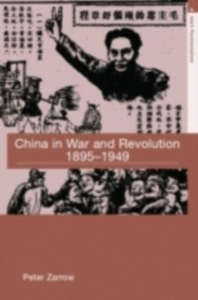 Ebook in inglese China in War and Revolution, 1895-1949 Zarrow, Peter