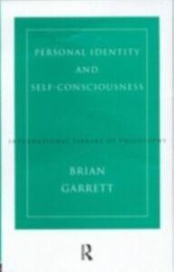 Ebook in inglese Personal Identity and Self-Consciousness Garrett, Brian