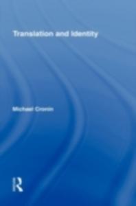 Ebook in inglese Translation and Identity Cronin, Michael