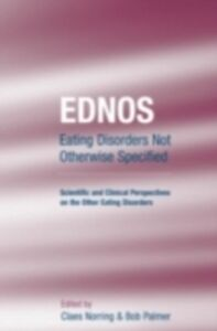 Foto Cover di EDNOS: Eating Disorders Not Otherwise Specified, Ebook inglese di  edito da Taylor and Francis